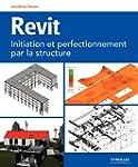 Revit: Initiation et perfectionnement...