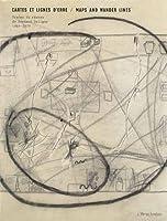 Cartes et lignes d'erre : Traces du réseau de Fernand Deligny, 1969-1979