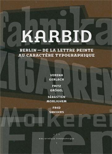 Karbid : Berlin, de la lettre peinte au caractère typographique