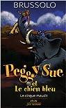 Peggy Sue et le chien bleu, Tome 11 : Le cirque maudit