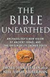 img - for The Bible Unearthed: Archaeology's New Vision of Ancient Israel and the Origin of Its Sacred Texts by Israel Finkelstein (May 28 2002) book / textbook / text book