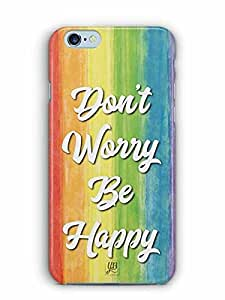 YuBingo Don't Worry. Be Happy Designer Mobile Case Back Cover for Apple iPhone 6S Plus