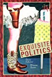 Exquisite Politics (Companions to Russian Literature)