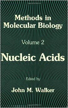 Nucleic Acids (Methods in Molecular Biology
