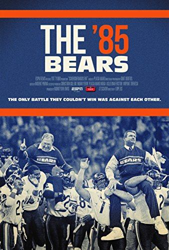 ESPN Films 30 for 30 – The '85 Bears