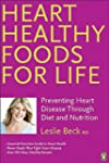 Heart Healthy Foods For Life: Prevent...