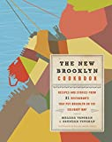 img - for The New Brooklyn Cookbook: Recipes and Stories from 31 Restaurants That Put Brooklyn on the Culinary Map book / textbook / text book