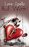 Love Spells that Work! (Dayanara Blue Star Books)