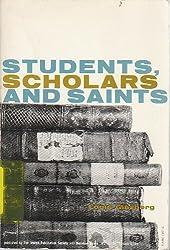 Students, scholars and saints,