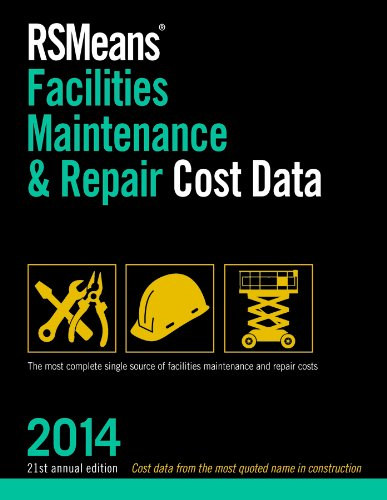 RSMeans Facilities Maintenance & Repair 2014 (Facilities Maintenance & Repair Cost Data) - RS Means - RS-Facilities-Maint - ISBN: 1940238072 - ISBN-13: 9781940238074