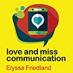 Love and Miss Communication | Elyssa Friedland