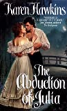 The Abduction of Julia (Avon Historical Romance)
