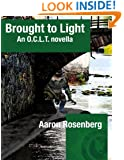 Brought to Light: An O. C. L. T. Novella (O.C.L.T. Book 1)