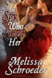 img - for The Spy Who Loved Her (Once Upon An Accident) book / textbook / text book