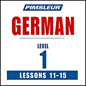 German Level 1 Lessons 11-15: Learn to Speak and Understand German with Pimsleur Language Programs |  Pimsleur