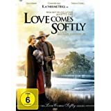 "Love Comes Softly - The Love comes Softly Series Teil 1von ""Katherine Heigl"""