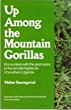 Up Among the Mountain Gorillas
