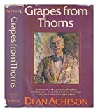 Grapes from thorns