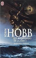 Le Vaisseau magique, tome 1 : Les aventuriers de la mer