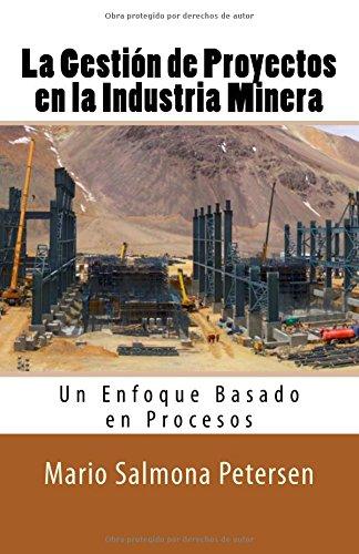 La Gestión de Proyectos en la Industria Minera