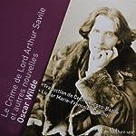 Le Crime de Lord Arthur Savile et autres nouvelles | Oscar Wilde