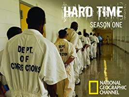 Hard Time, Season 1
