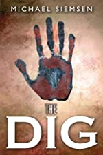 The Dig (Book 1 of the Matt Turner Series 1)