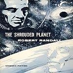 The Shrouded Planet | Robert Randall