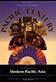img - for Pacific Century: The Emergence Of Modern Pacific Asia, Second Edition book / textbook / text book
