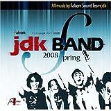 ファルコムjdkバンド 2008春