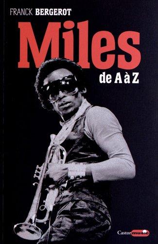 Miles Davis : De A à Z