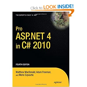 Pro ASP.NET 4.0 In C# 2010 4th Edition (Expert&#39;s Voice in .NET)