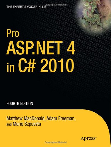 Pro ASP.NET 4 in C# 2010 (Expert's Voice in .NET)