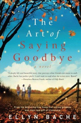 Image of The Art of Saying Goodbye: A Novel