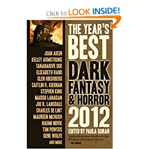 The Year's Best Dark Fantasy & Horror 2012 Edition by