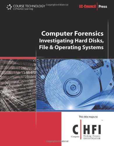 Computer Forensics: Hard Disk and Operating Systems