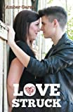 img - for Love Struck (Star Struck #2) (Star Struck Series) book / textbook / text book
