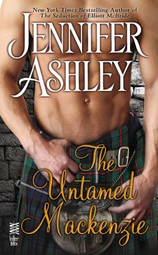 The Untamed Mackenzie (Mackenzies Series) by Jennifer Ashley