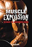 Nick Nilsson Muscle Explosion: 28 Days to Maximum Mass