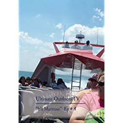 "Ultimate Outdoors TV Series - ""It's Maritime"""