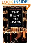 The Right to Learn: A Blueprint for Creating Schools that Work