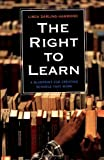The Right to Learn: A Blueprint for Creating Schools that Work (0787959421) by Linda Darling-Hammond