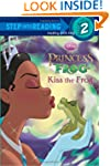 Kiss the Frog (Disney Princess and th...