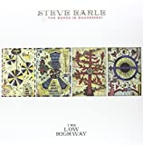 Steve Earle & The Dukes (& Duchesses) The Low Highway [VINYL]
