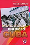 img - for Rainbow Solidarity in Defense of Cuba book / textbook / text book