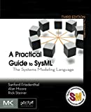 A Practical Guide to SysML: The Systems Modeling Language (Mk/Omg Press)
