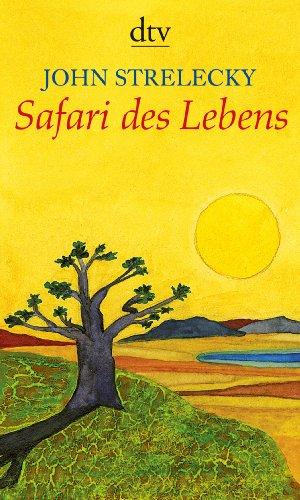 Buchseite und Rezensionen zu 'Safari des Lebens' von John Strelecky