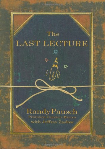 essay on randy pausch last lecture Write a 3-page reaction paper stating your personal reaction to the video how does the video increase your knowledge with regard to your personal values and.