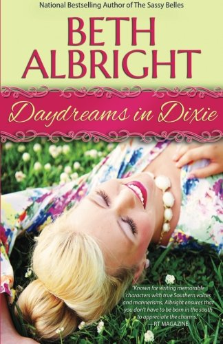 Daydreams In Dixie (In Dixie Series) (Volume 2) PDF