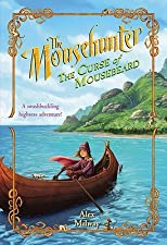 The Mousehunter: The Curse of Mousebeard   [MOUSEHUNTER THE CURSE OF MOUSE] [Paperback]
